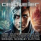 Blackstar (Original Score) by Celldweller