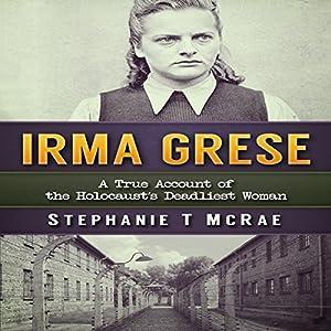 Irma Grese Audiobook
