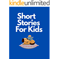 Short Stories For Kids: Children story.Mindfulness and Full Nights of Cuddles and Dreams for Busy Moms. Classic Fables…