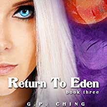 Return to Eden: The Soulkeepers, Book 3 Audiobook by G.P. Ching Narrated by Jeffrey Kafer