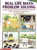 Real-Life Math Problem Solving, Mark Lllingworth, 059048804X