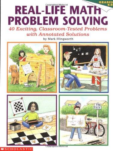 Real-Life Math Problem Solving, Grades 4-8: 40 Exciting, Classroom ...