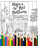 Hugo and the Red Balloon: A Therapeutic Coloring Story with Colored Pencils