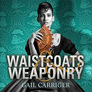Waistcoats and Weaponry | Livre audio
