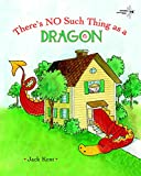 img - for There's No Such Thing as a Dragon book / textbook / text book