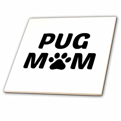 Amazon Com 3drose Xander Animal Quotes Pug Mom Picture Of A Dog