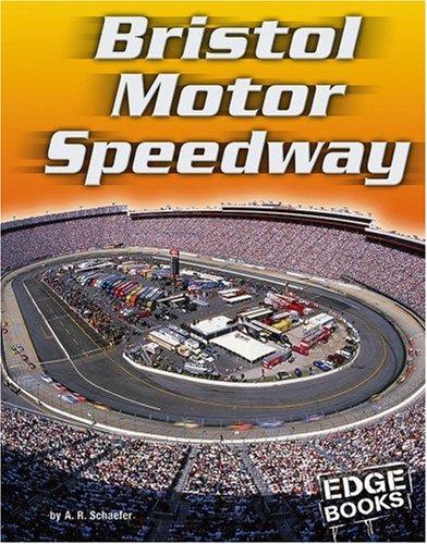 Bristol Motor Speedway (Edge Books)