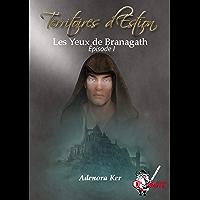 Territoires d'Estion, épisode 1: Les yeux de Branagath (Fantasy)