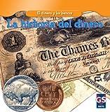La historia del dinero (the History of Money), Dana Meachen Rau, 1433937158