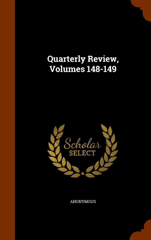 Quarterly Review, Volumes 148-149 PDF