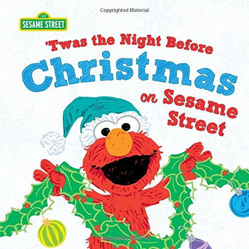 - Twas the Night Before Christmas on Sesame Street (Sesame Street Scribbles)