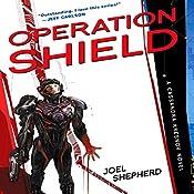 Operation Shield: Cassandra Kresnov, Book 5 | Joel Shepherd