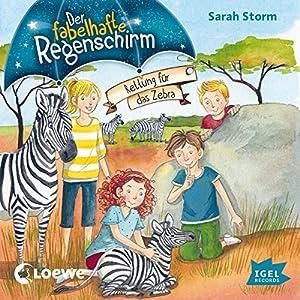 Rettung für das Zebra (Der fabelhafte Regenschirm 2) Hörbuch