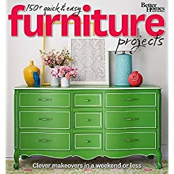 Better Homes and Gardens 150+ Quick and Easy Furniture Projects: Clever Makeovers in a a Weekend or Less (Better Homes and Gardens Do It Yourself) by Better Homes and Gardens (2015-09-01)