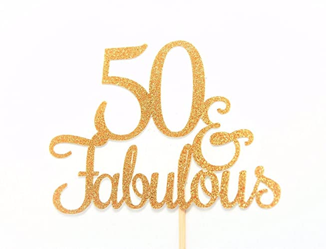 50 And Fabulous Cake Topper Glitter Cake Topper Birthday Cake