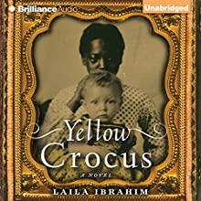 Yellow Crocus Audiobook by Laila Ibrahim Narrated by Bahni Turpin