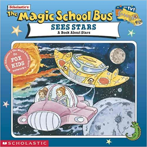 Book The Magic School Bus Sees Stars: A Book About Stars