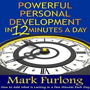 Powerful Personal Development in 12 Minutes a Day Audiobook