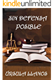 Sin defensa posible