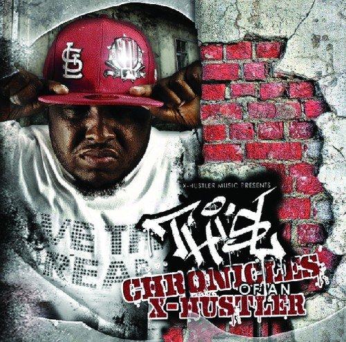 Chronicles of An X-Hustler by X-Hustler Music