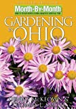 img - for Month-By-Month Gardening in Ohio by Denny McKeown (2006-02-01) book / textbook / text book