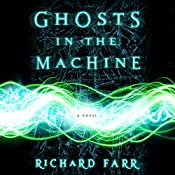 Ghosts in the Machine: The Babel Trilogy, Book 2 | Richard Farr
