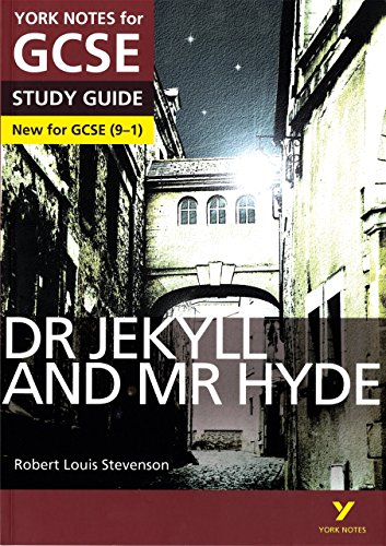 Dr Jekyll and Mr Hyde: York Notes for GCSE (9-1)
