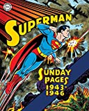 img - for Superman: The Golden Age Sundays 1943-1946 (Superman Golden Age Sundays) book / textbook / text book