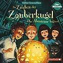 Das Abenteuer beginnt (Im Zeichen der Zauberkugel 1) Hörspiel von Stefan Gemmel Gesprochen von: Stefan Gemmel