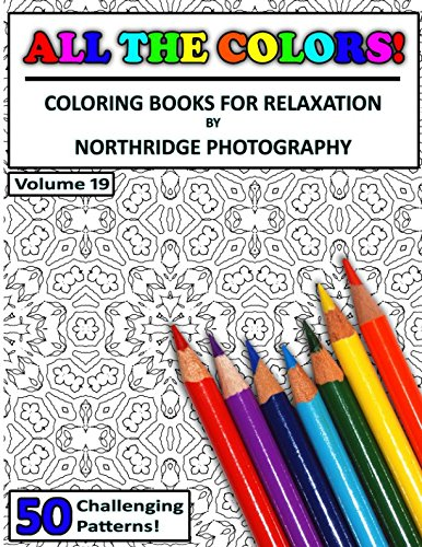 All The Colors! Volume 19: Coloring Books For Relaxation pdf epub