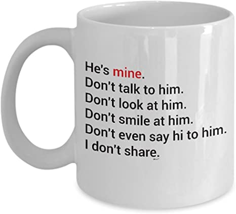 Best Boyfriend Coffee Mug Funny Gift Ideas For Valentines Day Long Distance Birthday Christmas Anniversary He S Mine Don T Talk To Him 11 Oz Men White Novelty Cup By Whizk Kitchen