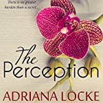 The Perception: The Exception Series, Book 3 | Adriana Locke