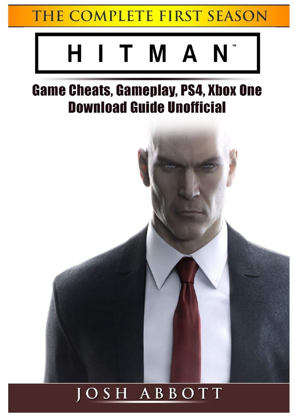 Hitman the Complete First Season Game Cheats, Gameplay, PS4, Xbox ...
