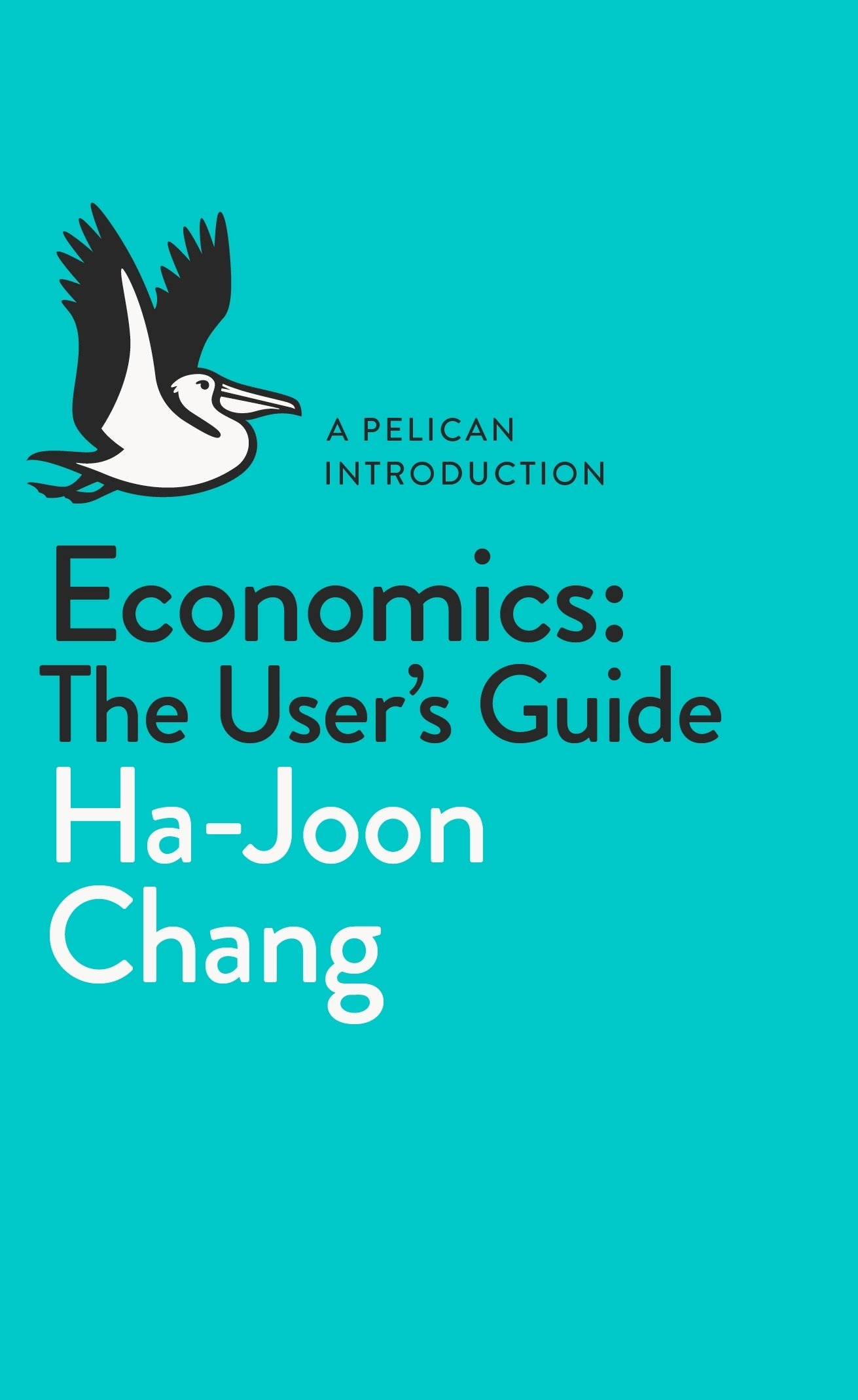 Image result for ha joon chang economics user's guide