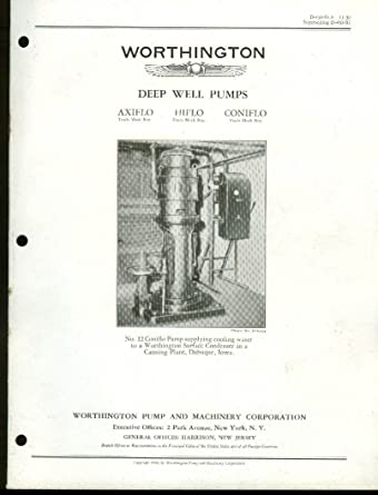 Worthington Deep Well Pumps Axiflo Hiflo Coniflo Bulletin