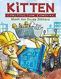 Kitten Construction Company: Meet the House Kittens