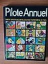 PILOTE ANNUEL cru 1972 par Pilote Annuel
