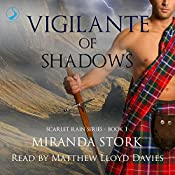 Vigilante of Shadows: Scarlet Rain, Book 1 | Miranda Stork