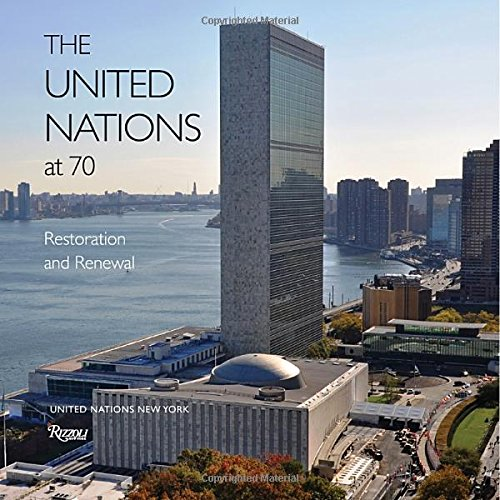 The United Nations at 70: Restoration and - Ban 200