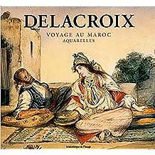 Delacroix: Moroccan Journey