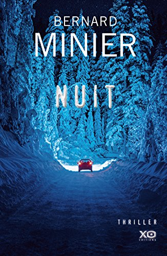 Amazon Com Nuit French Edition Ebook Bernard Minier