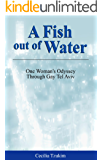A Fish out of Water: An Odyssey through Gay Tel Aviv (Big Mama stories)