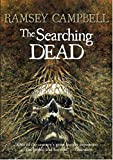 The Searching Dead (The Three Births of Daoloth): 1
