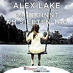 Es beginnt am siebten Tag | Alex Lake