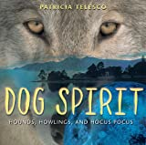 Dog Spirit, Patricia Telesco, 0892818069