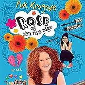 Rose og den nye pige (Sommerfugleserien) | Puk Krogsøe