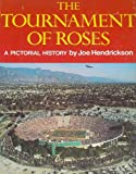 The Tournament of Roses, Joe Hendrickson and Maxwell Stiles, 0912588004