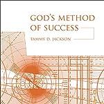 God's Method of Success: Stories of Survival | Tammy D. Jackson