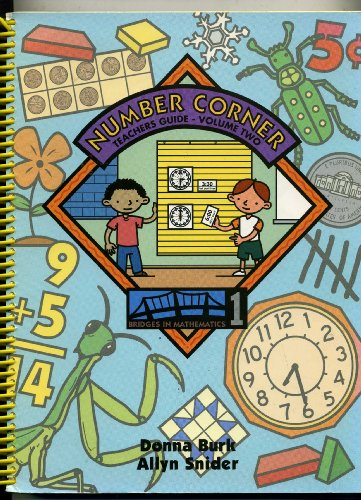 Number Corner, Teacher's Guide, Volume Two (Bridges in Mathematics - Tysons Corner Centre