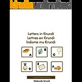 Letters in Kirundi - Lettres en Kirundi - Indome mu Kirundi (Ndakunda Ikirundi Book 2)
